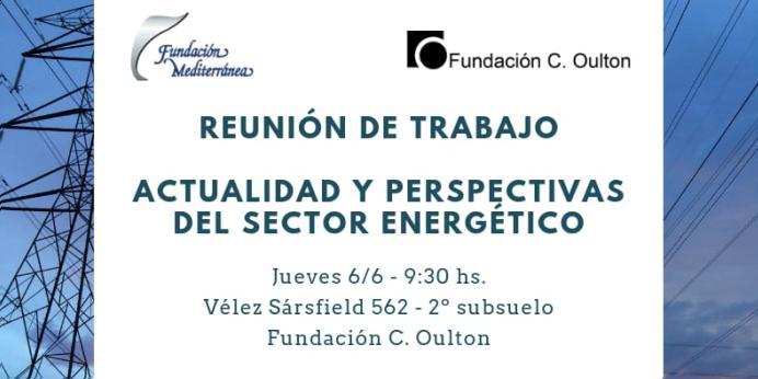 Actualidad y perspectivas del sector energético
