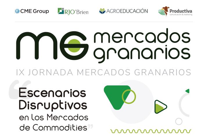 Escenarios Disruptivos en los Mercados de Commodities – IX Jornadas Mercados Granarios